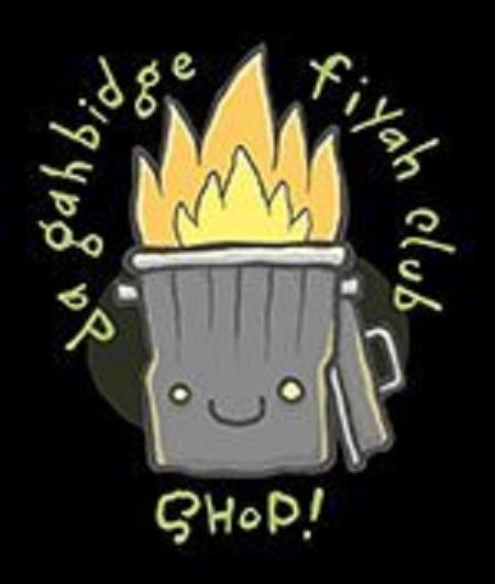 Da Gahbidge Fiyah Club